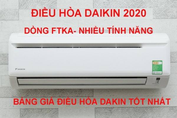 Bảng giá điều hòa Daikin mới nhất 2020, giá rẻ nhất thị trường