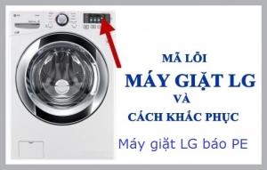 Bảng mã lỗi máy giặt LG và hướng giải quyết nhanh chóng