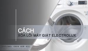 Mã lỗi máy giặt Electrolux, tra cứu sửa chữa nhanh chóng
